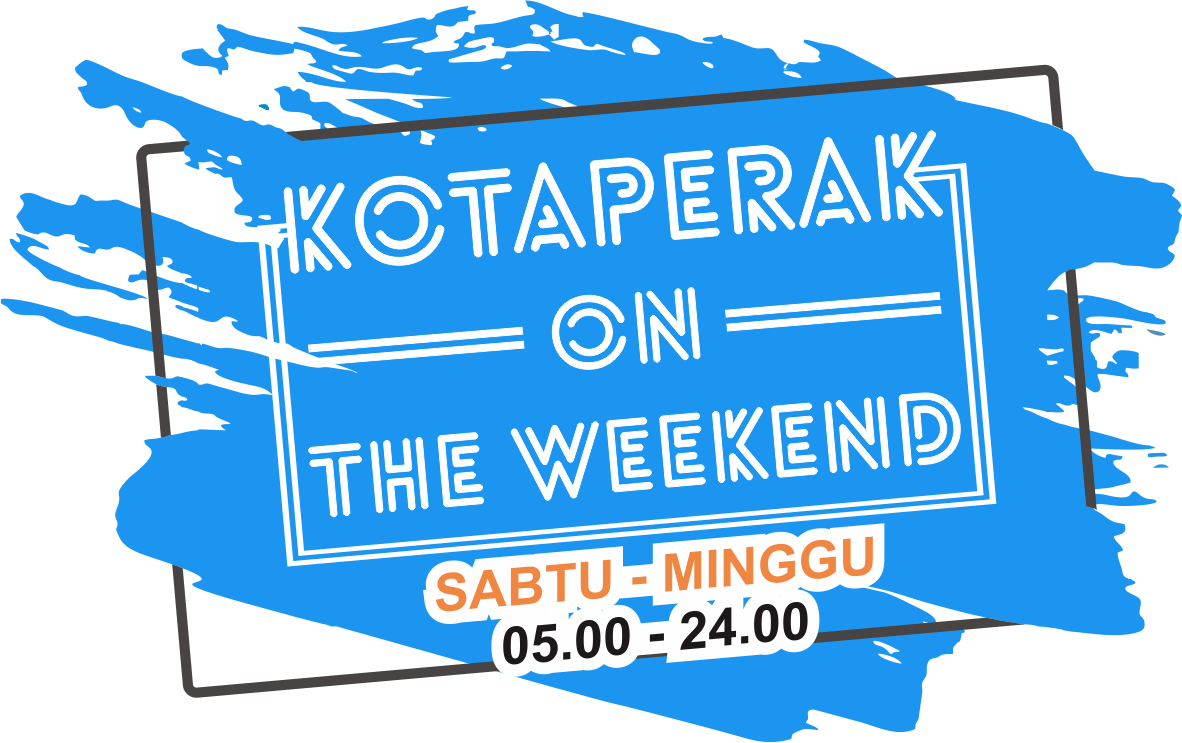 KOTAPERAK ON THE WEEKEND